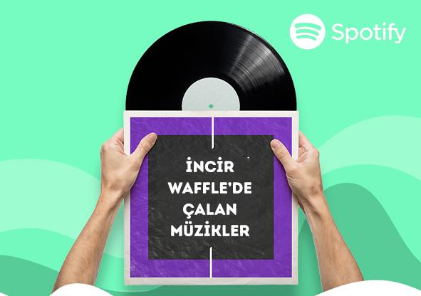incir_waffle_spotify_playlist